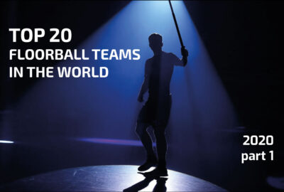 TOP 20 Floorball teams in the world (2020, part 1)