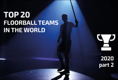 TOP 20 Floorball teams in the world (2020, part 2)